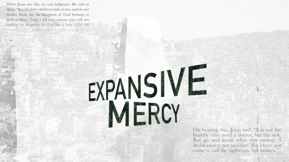 Expansive Mercy